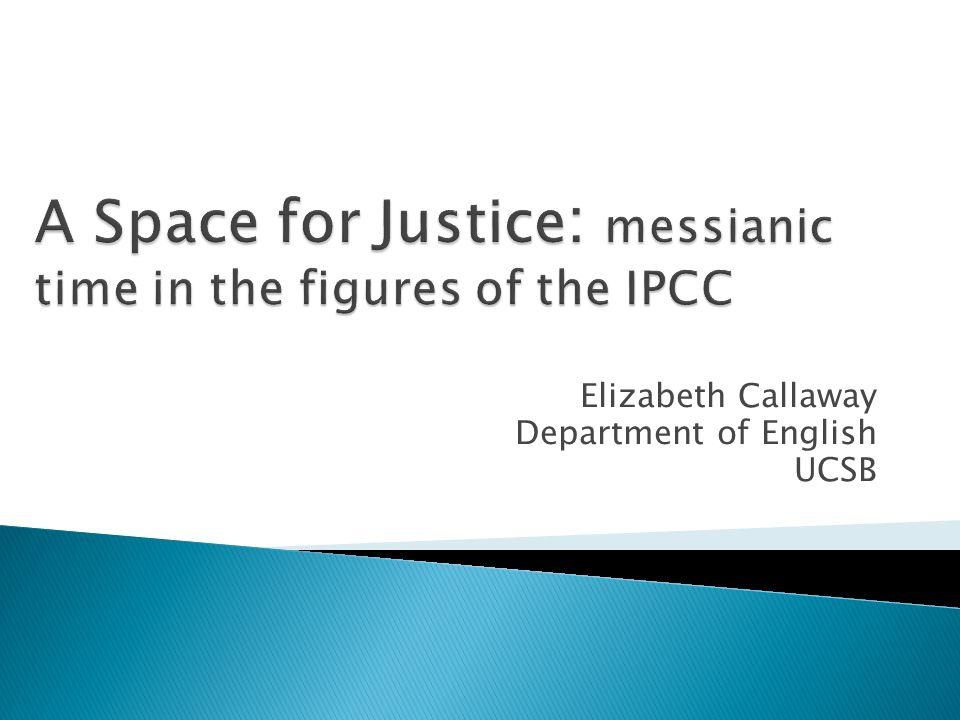 A Space for Justice: messianic time in the figures of the IPCC