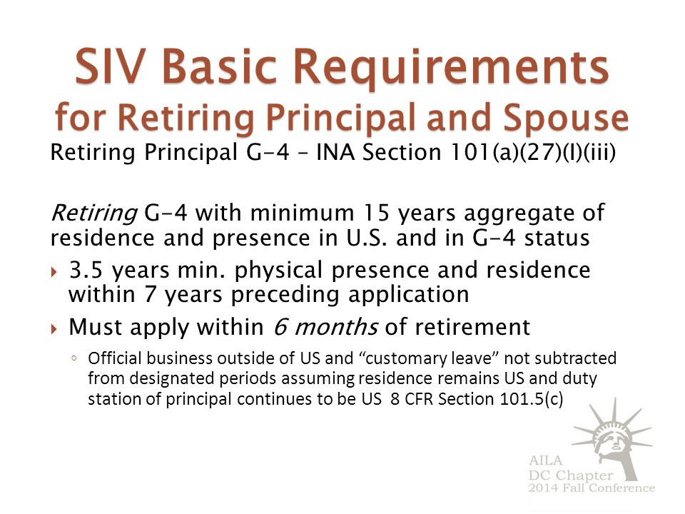 SIV Basic Requirements for Retiring Principal and Spouse