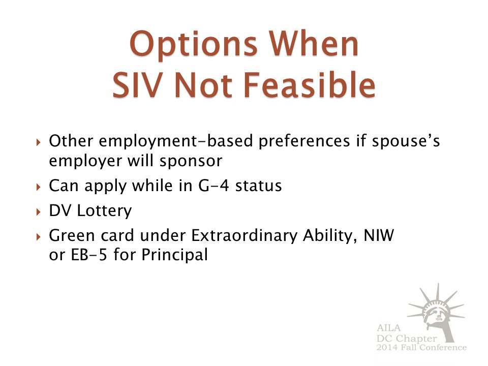 Options When SIV Not Feasible