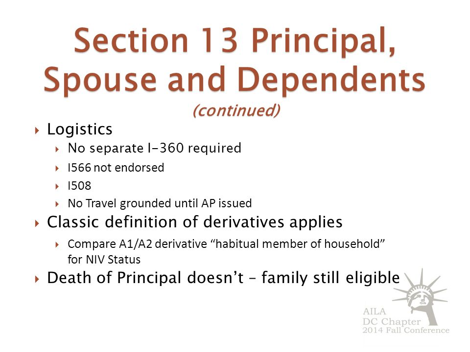 Section 13 Principal, Spouse and Dependents (continued)