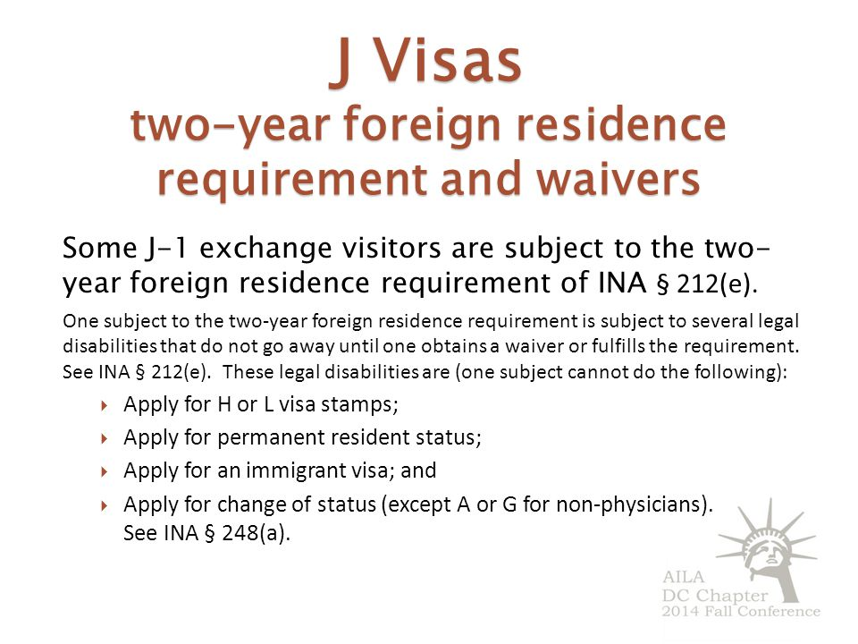 J Visas two-year foreign residence requirement and waivers