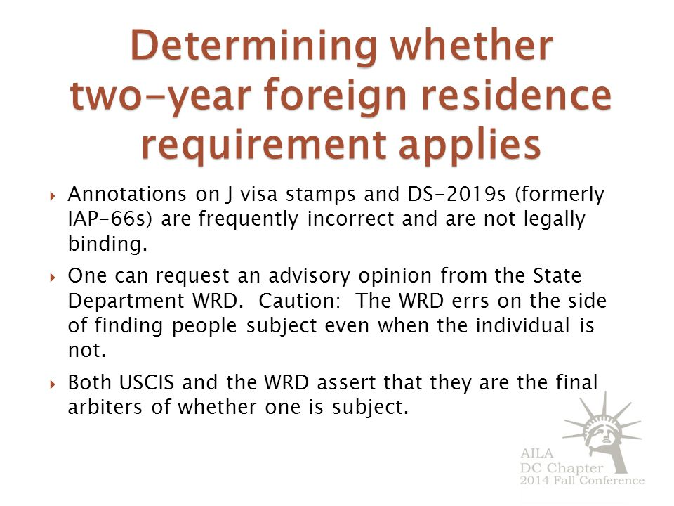 Determining whether two-year foreign residence requirement applies