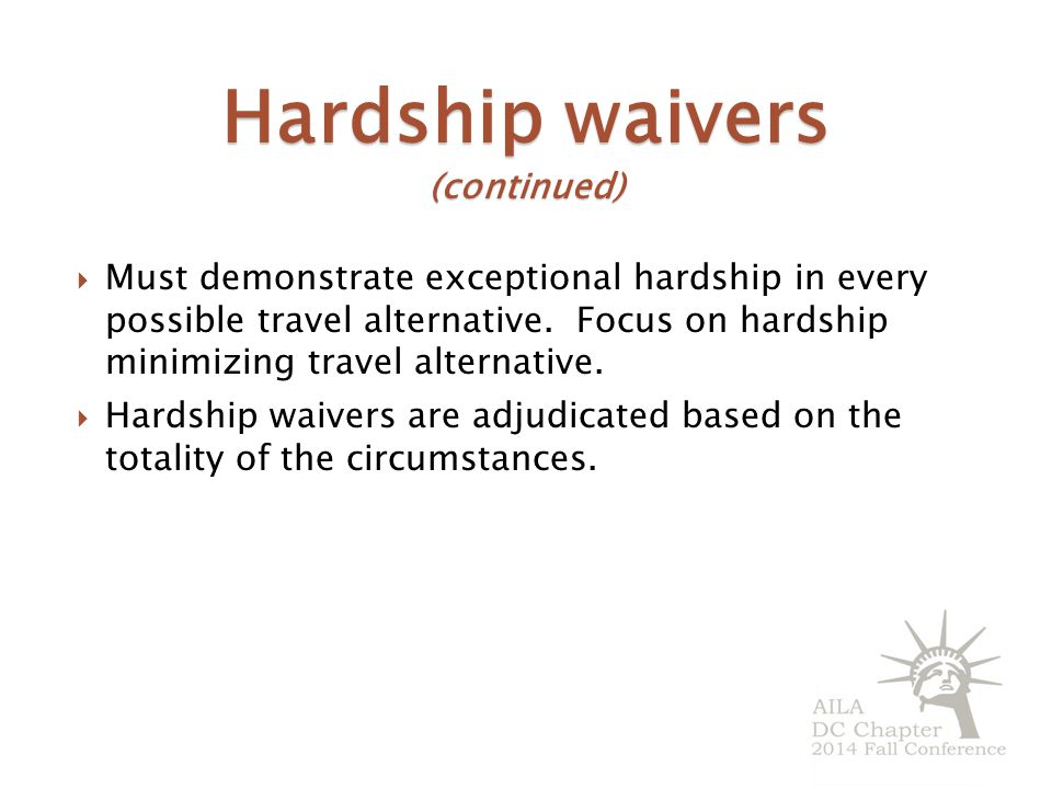 Hardship waivers (continued)