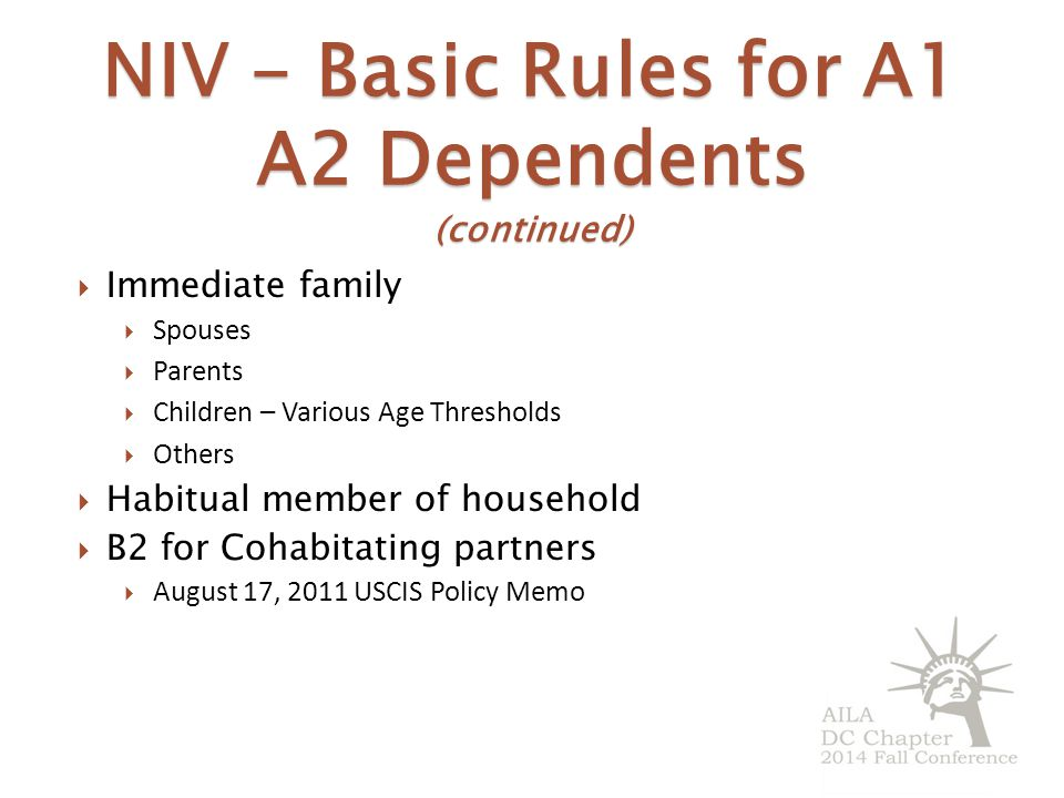 NIV - Basic Rules for A1 A2 Dependents (continued)
