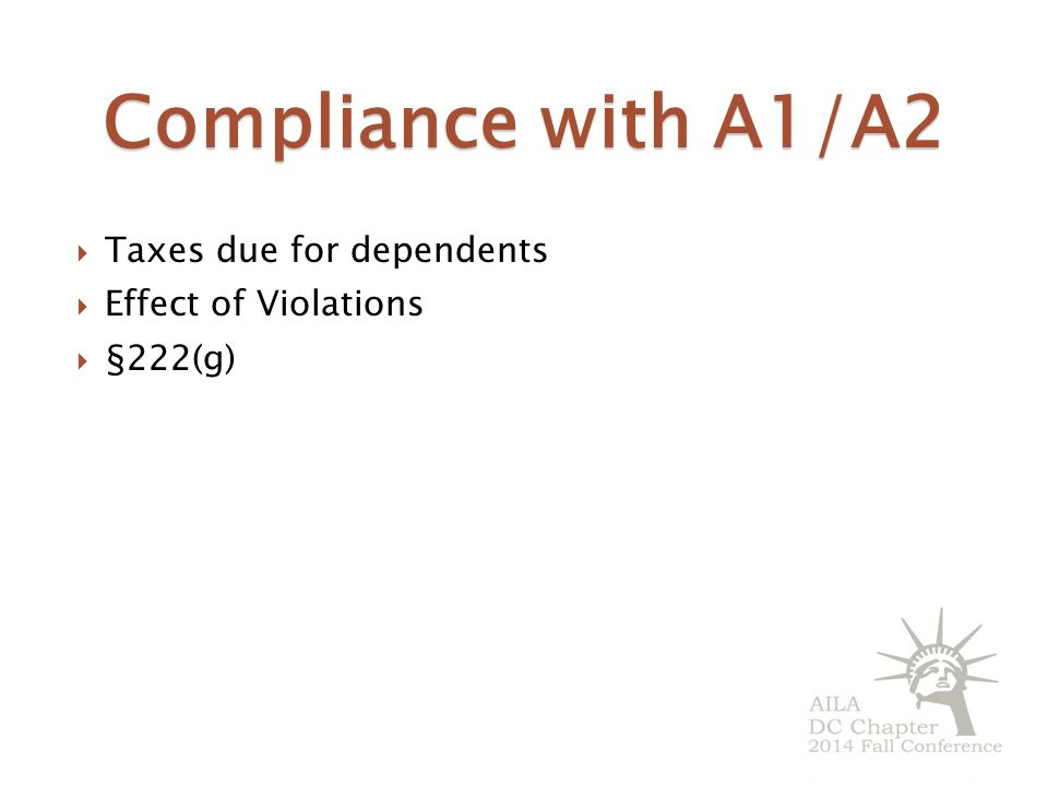 Compliance with A1/A2 Taxes due for dependents Effect of Violations
