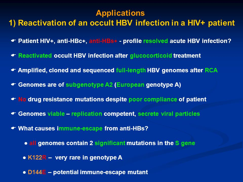 1) Reactivation of an occult HBV infection in a HIV+ patient