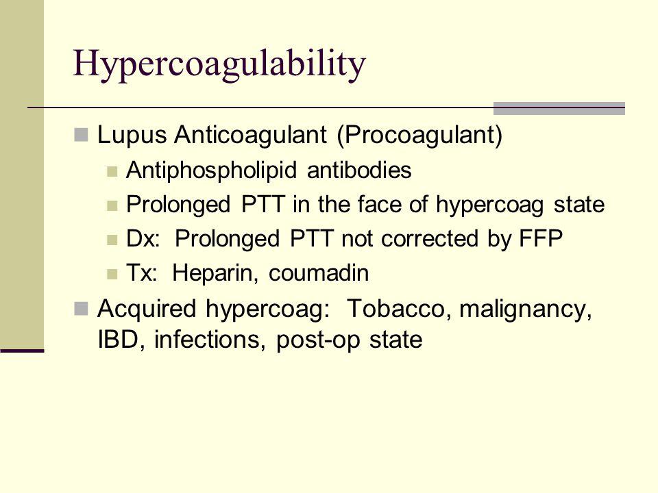 Hypercoagulability Lupus Anticoagulant (Procoagulant)