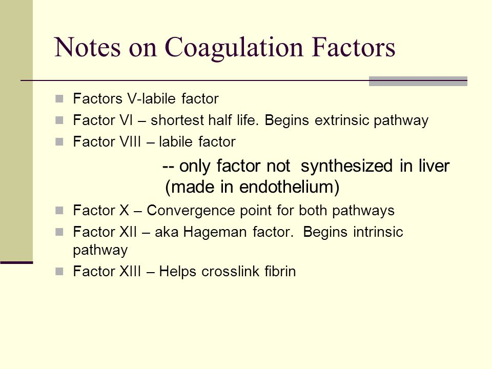 Notes on Coagulation Factors