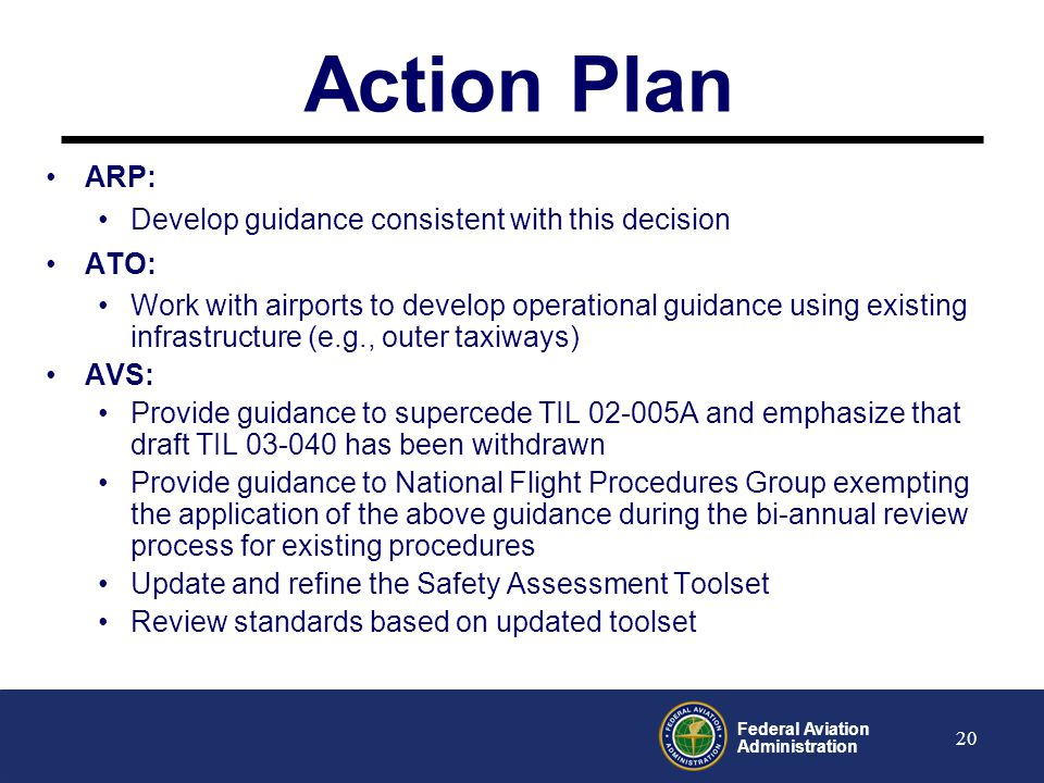 Action Plan ARP: Develop guidance consistent with this decision ATO: