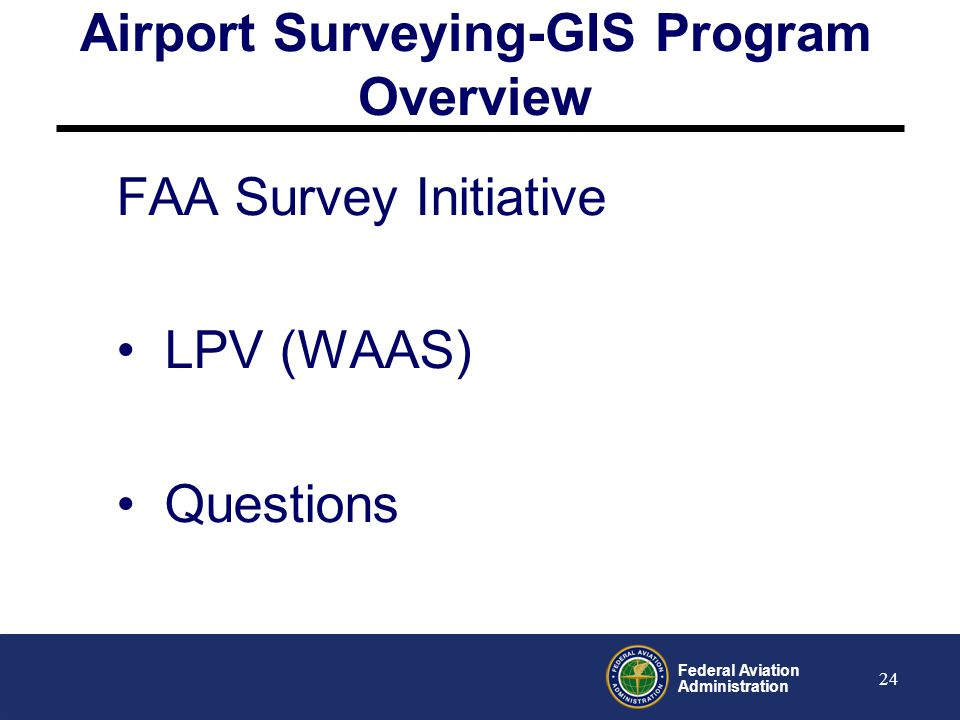 Airport Surveying-GIS Program Overview
