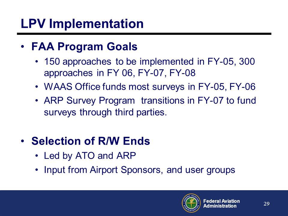 LPV Implementation FAA Program Goals Selection of R/W Ends