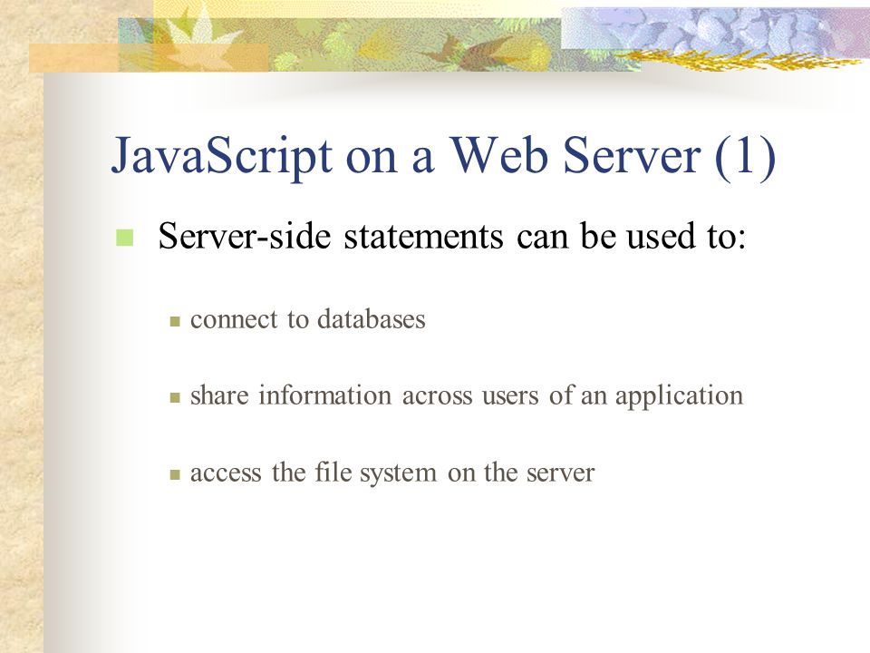 JavaScript on a Web Server (1)