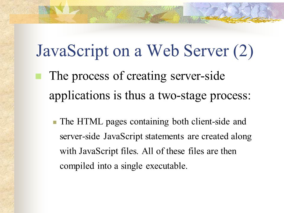 JavaScript on a Web Server (2)