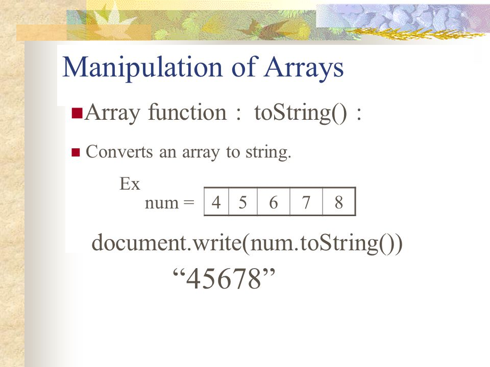 Manipulation of Arrays