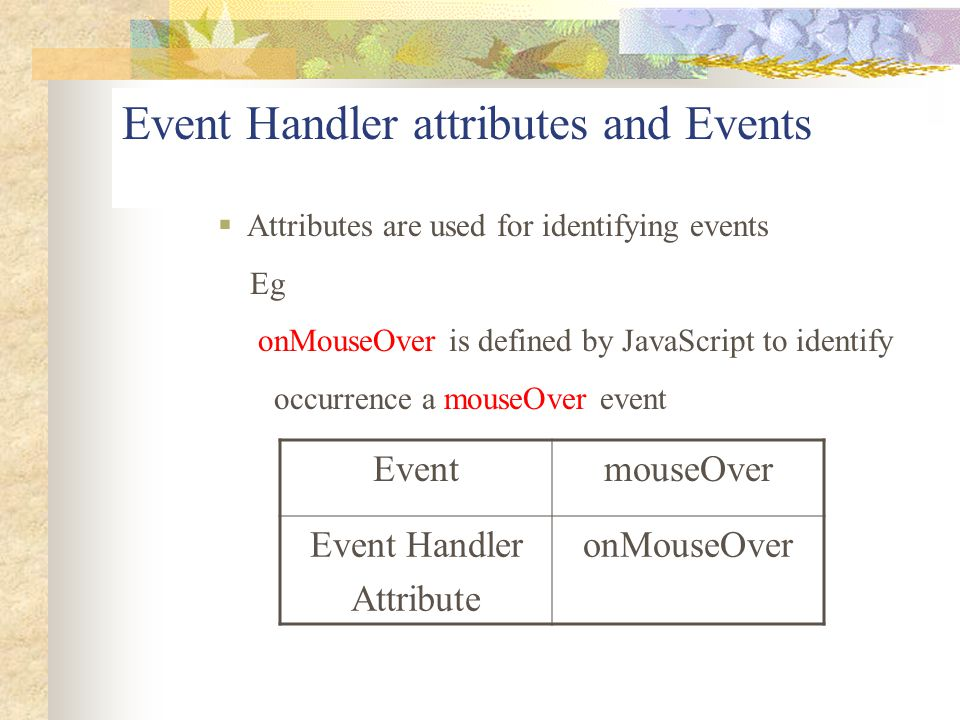 Event Handler attributes and Events
