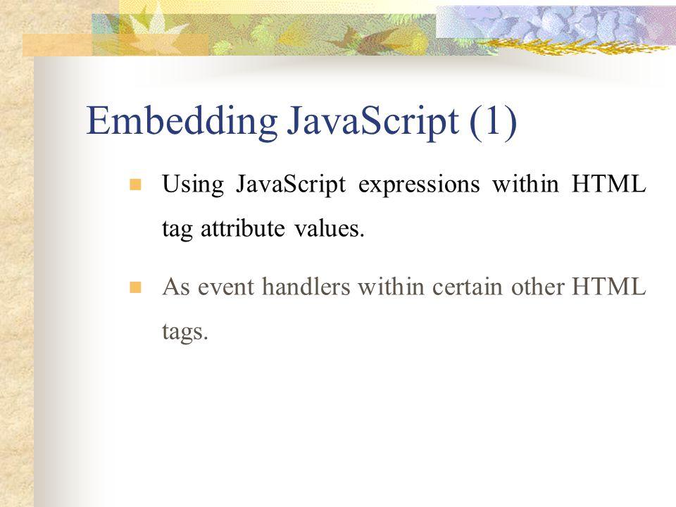 Embedding JavaScript (1)