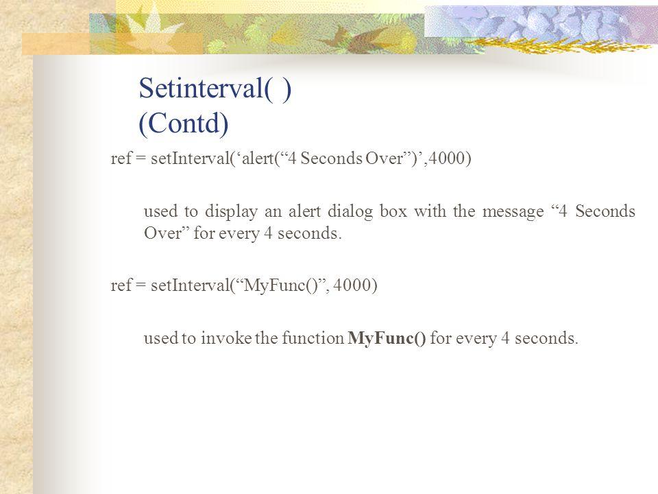 Setinterval( ) (Contd)