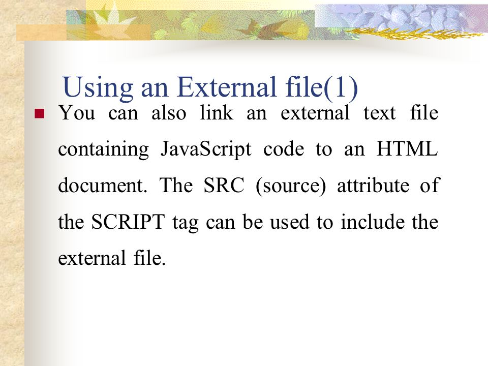 Using an External file(1)