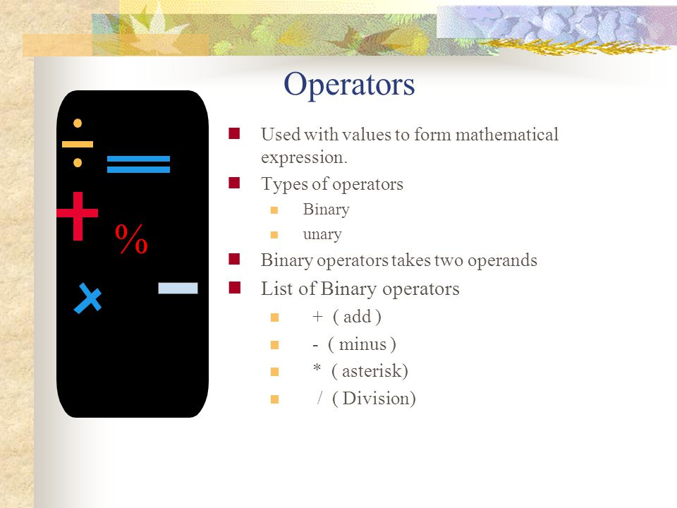 % Operators List of Binary operators