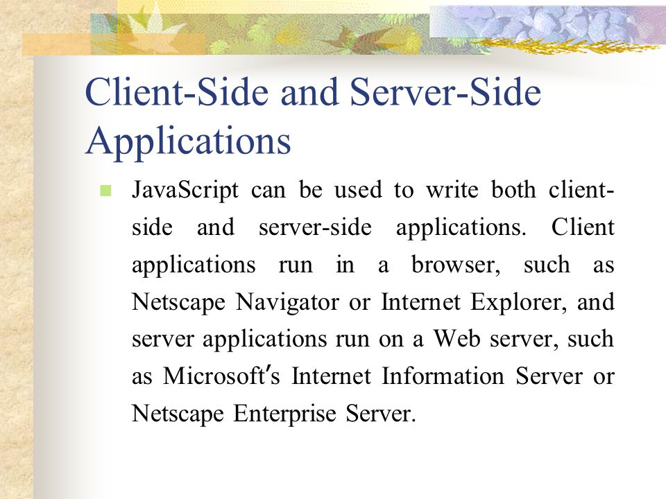 Client-Side and Server-Side Applications