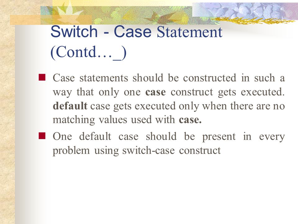 Switch - Case Statement (Contd…_)
