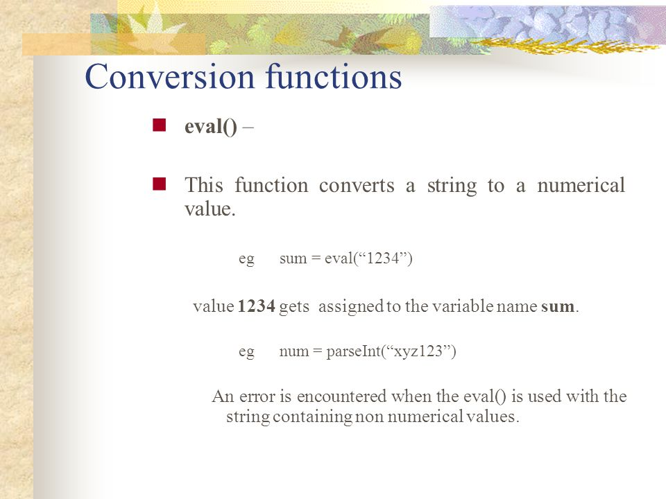 Conversion functions eval() –