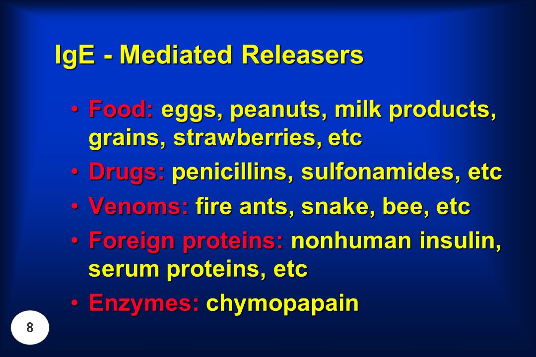 IgE - Mediated Releasers
