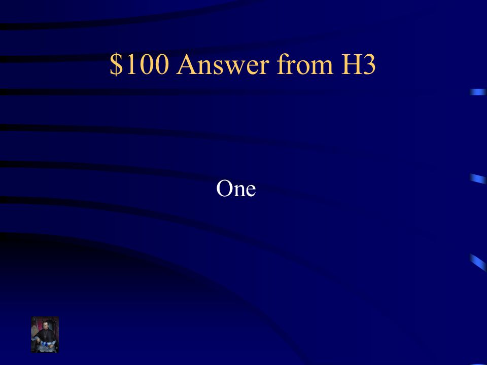 $100 Answer from H3 One