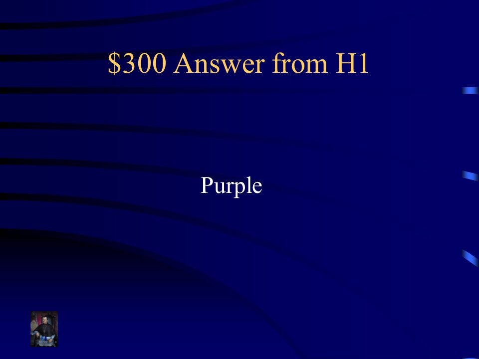 $300 Answer from H1 Purple