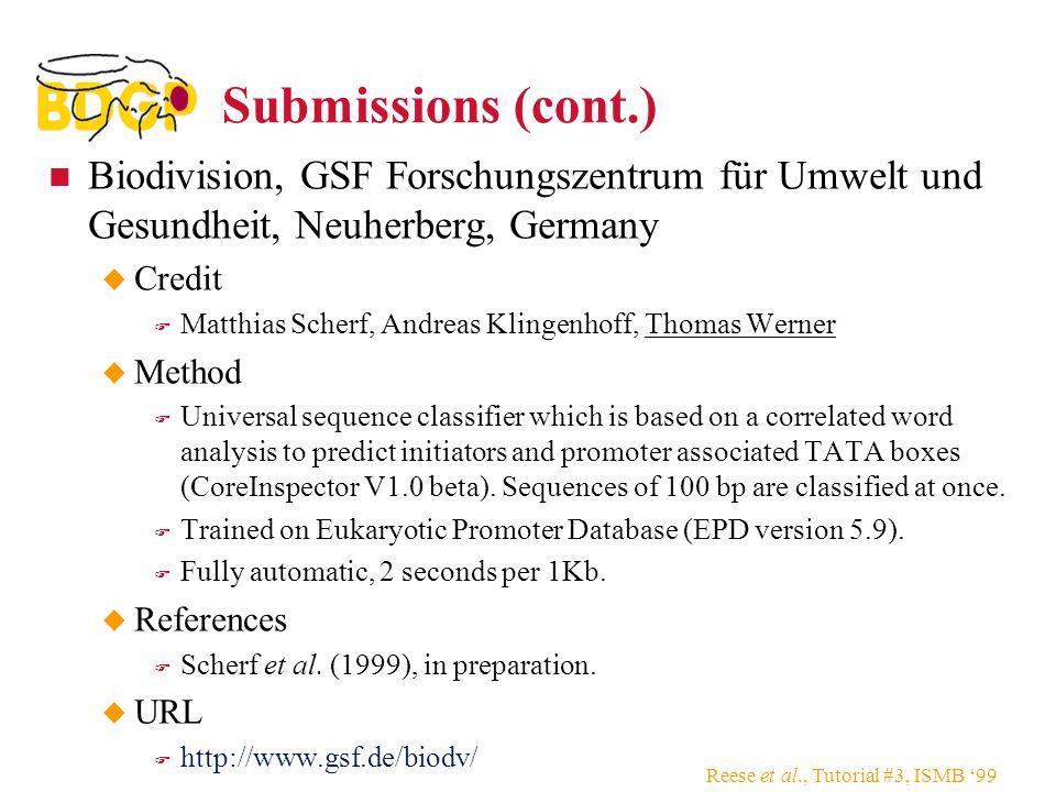 Submissions (cont.) Biodivision, GSF Forschungszentrum für Umwelt und Gesundheit, Neuherberg, Germany.