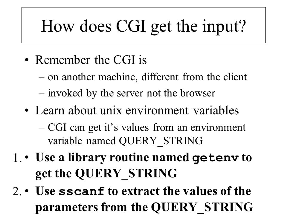 How does CGI get the input