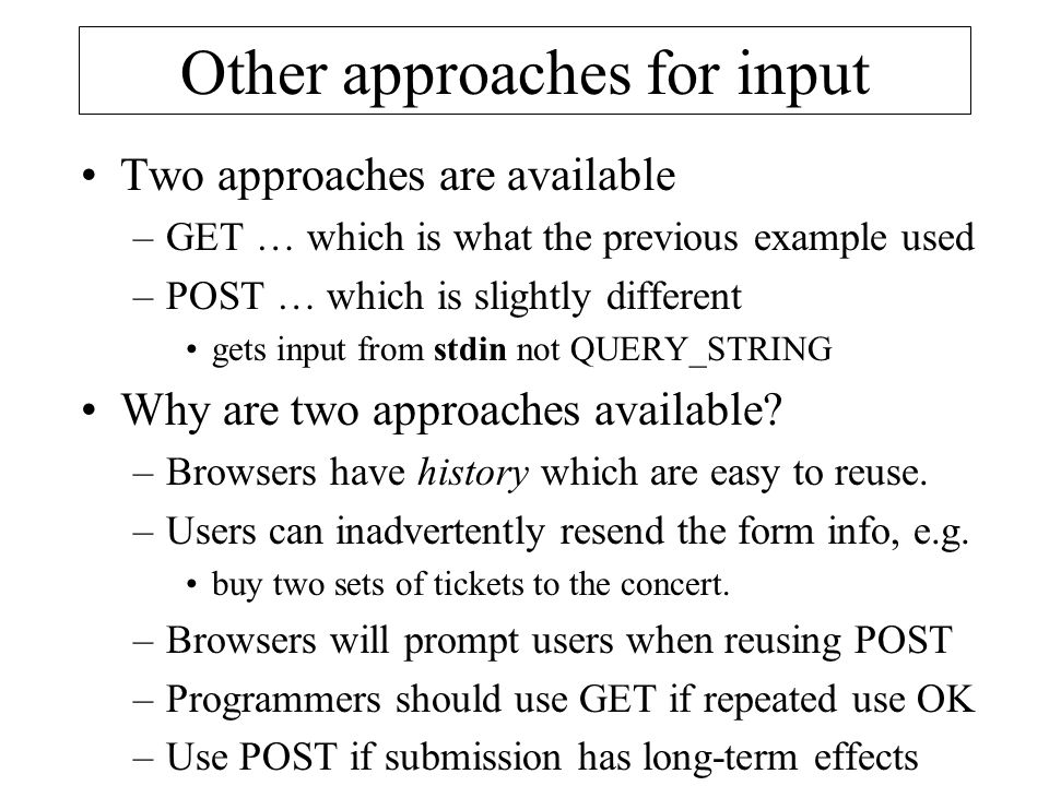 Other approaches for input