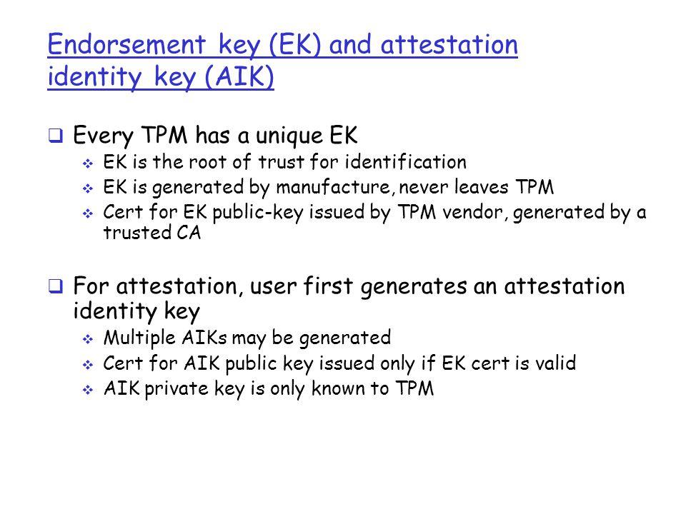 Endorsement key (EK) and attestation identity key (AIK)