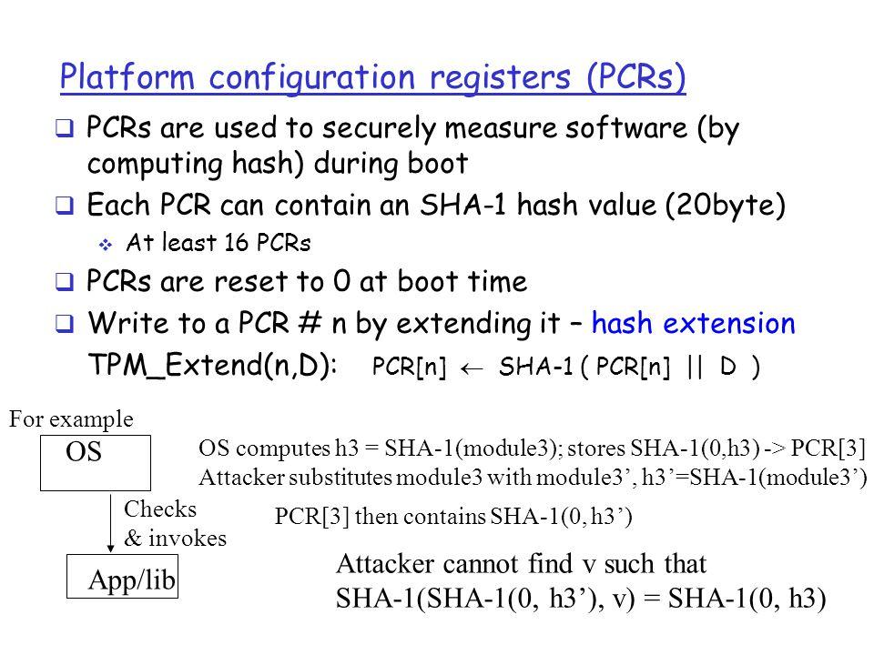 Platform configuration registers (PCRs)