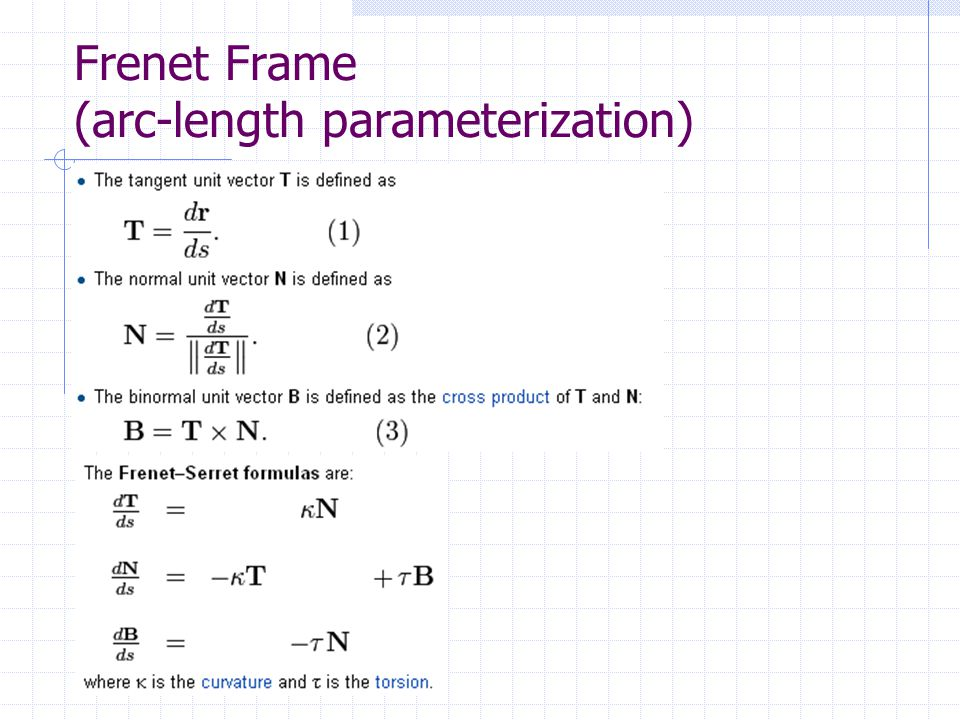 Frenet Frame (arc-length parameterization)