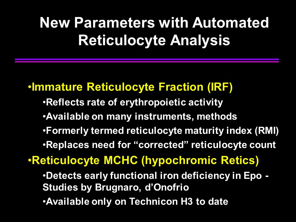 New Parameters with Automated Reticulocyte Analysis