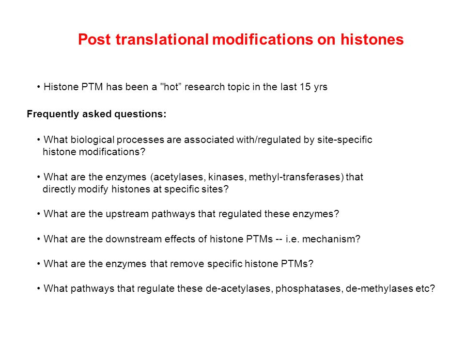 Post translational modifications on histones