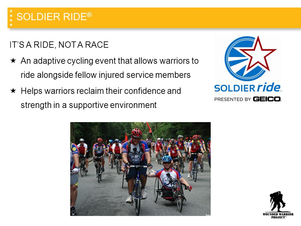 SOLDIER RIDE® IT'S A RIDE, NOT A RACE