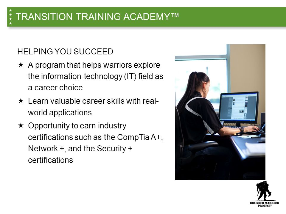 TRANSITION TRAINING ACADEMY™