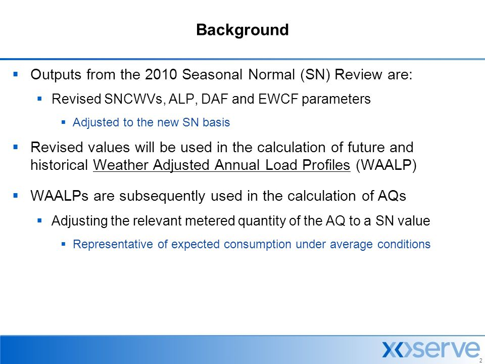 Background Outputs from the 2010 Seasonal Normal (SN) Review are: