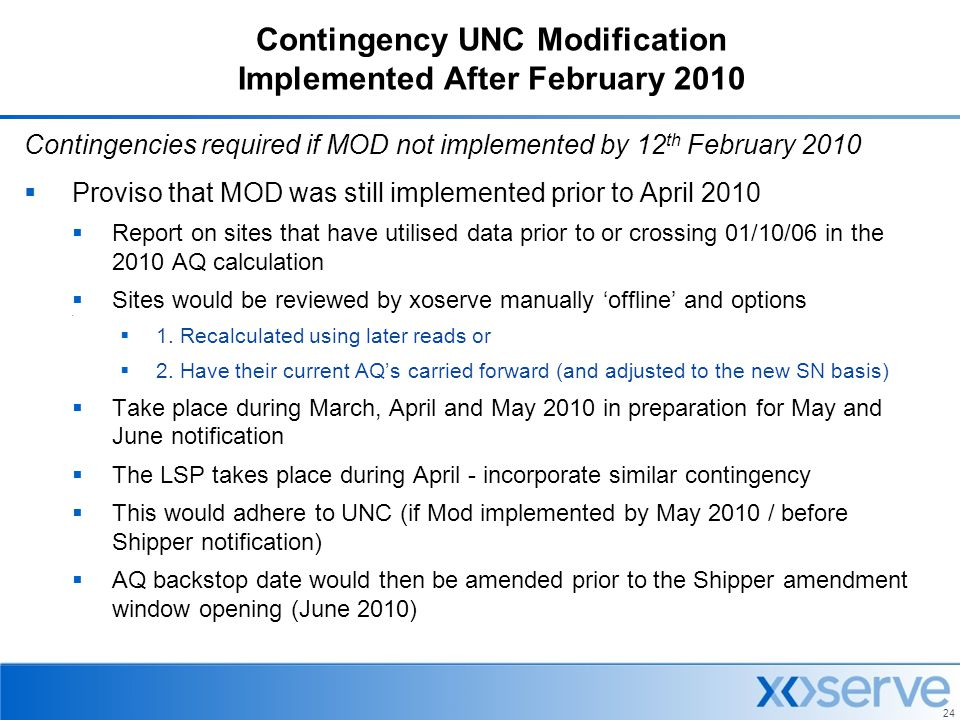 Contingency UNC Modification Implemented After February 2010