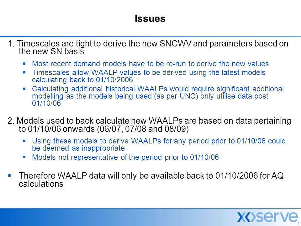 Issues 1. Timescales are tight to derive the new SNCWV and parameters based on the new SN basis.