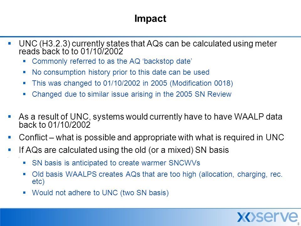 Impact UNC (H3.2.3) currently states that AQs can be calculated using meter reads back to to 01/10/2002.