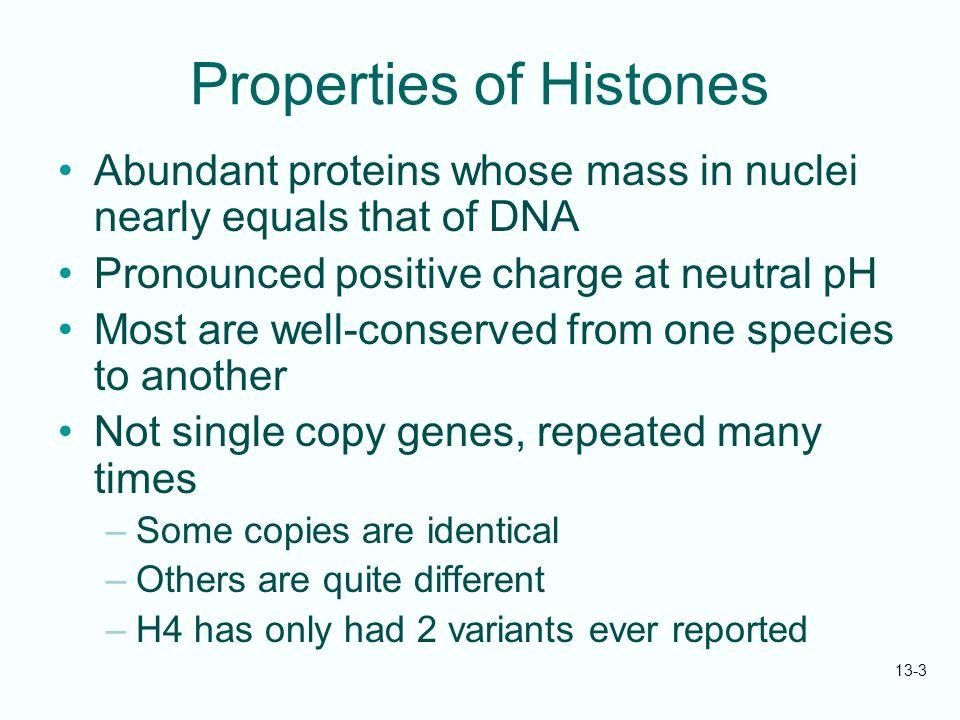 Properties of Histones