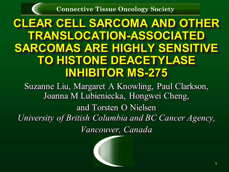 CLEAR CELL SARCOMA AND OTHER TRANSLOCATION-ASSOCIATED SARCOMAS ARE HIGHLY SENSITIVE TO HISTONE DEACETYLASE INHIBITOR MS-275
