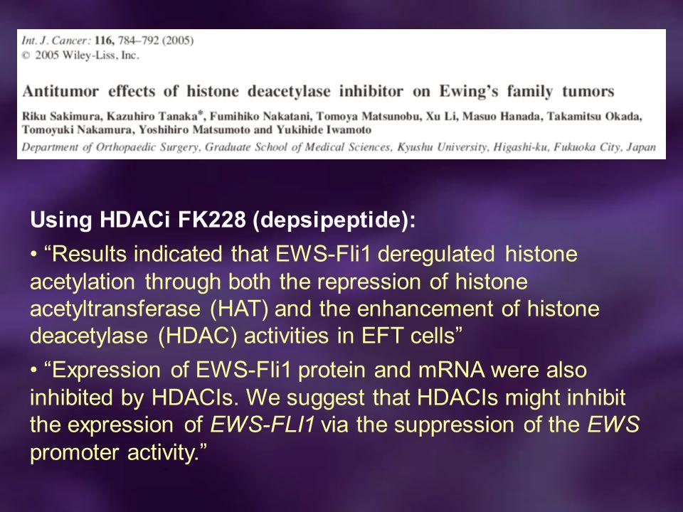 Using HDACi FK228 (depsipeptide):