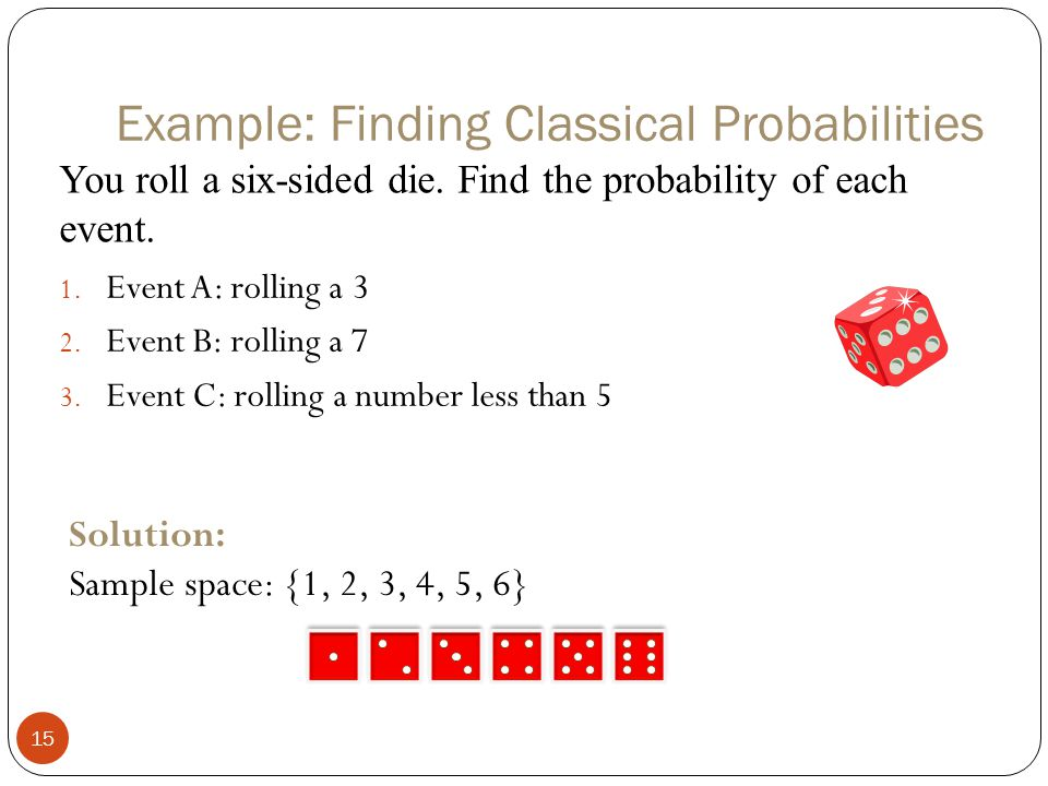 Example: Finding Classical Probabilities