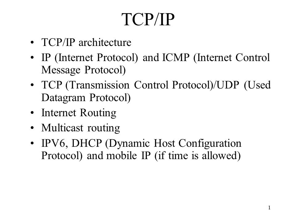 TCP/IP TCP/IP architecture