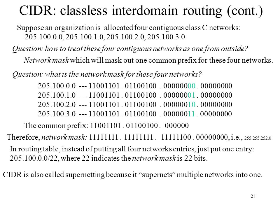 CIDR: classless interdomain routing (cont.)
