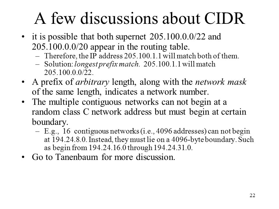 A few discussions about CIDR